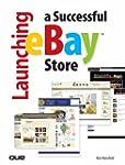 Launching a Successful eBay Store