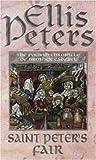 Saint Peter's Fair: 4 (The Cadfael Chronicles)