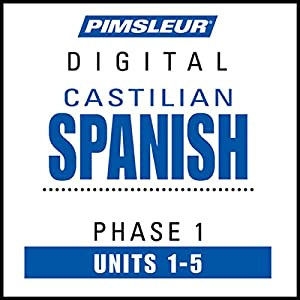 Castilian Spanish Phase 1, Unit 01-05 Hörbuch
