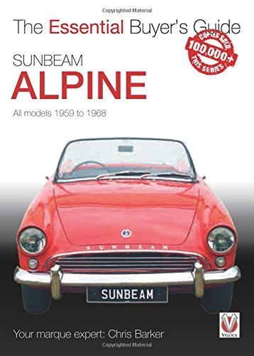 Sunbeam Alpine All models 1959 to 1968: Essential Buyer's Guide series by Chris Barker (2016-08-05) (Series Sunbeam Alpine)