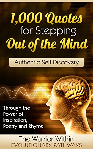 1 000 Quotes For Stepping Out Of The Mind A Handbook For Authentic