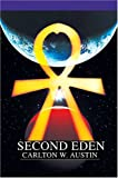 Second Eden, Carlton Austin, 0595663567