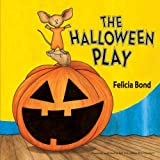 The Halloween Play, Felicia Bond, 0061357960