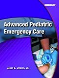 Advanced Pediatric Emergency Care, James L. Jenkins, 0131194402