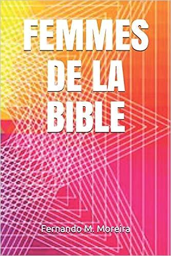 Télécharger des livres FEMMES DE LA BIBLE