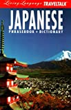 LL Traveltalk (tm): Japanese: Phrasebook/Dictionary (Fodor's Living Language)