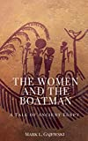 img - for The Women and the Boatman: A Tale of Ancient Egypt book / textbook / text book