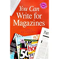 You Can Write for Magazines (You Can Write It!)