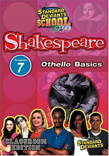 Standard Deviants School - Shakespeare, Program 7 - ''Othello Basics (Classroom Edition)