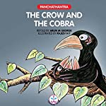 The Crow and the Cobra: Panchatantra | Arun M. George