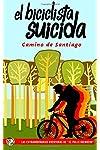 https://libros.plus/el-biciclista-suicida-camino-de-santiago-volume-1/