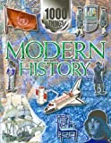 Modern History (1000 Things You Should Know About...)
