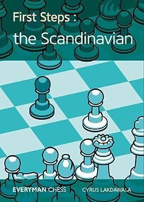 First Steps: The Scandinavian (Everyman Chess)