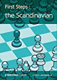 First Steps: The Scandinavian (everyman Chess)-Cyrus Lakdawala
