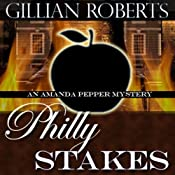 Philly Stakes: An Amanda Pepper Mystery | Gillian Roberts