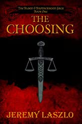 The Choosing (The Blood and Brotherhood Saga Book 1) (English Edition)