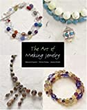 The Art of Making Jewelry, Deborah Krupenia and Tammy Powley, 1592233511