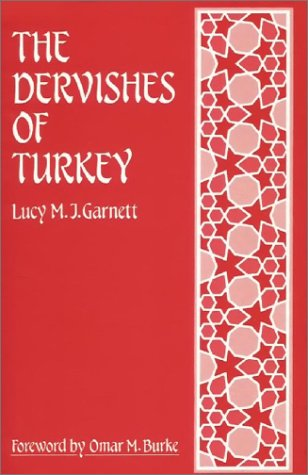 The Dervishes of Turkey