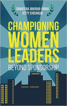 Championing Women Leaders: Beyond Sponsorship