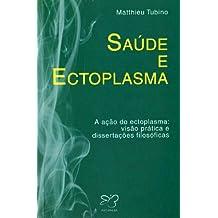Saúde e Ectoplasma (Portuguese Edition)
