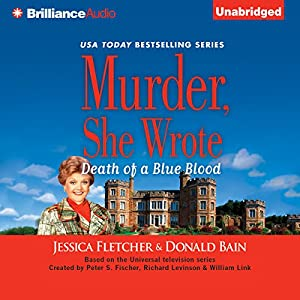 Murder, She Wrote: Death of a Blue Blood Audiobook