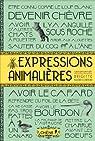 Expressions animalières par Bulard-Cordeau
