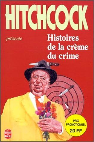 En ligne Histoires de la crème du crime epub pdf