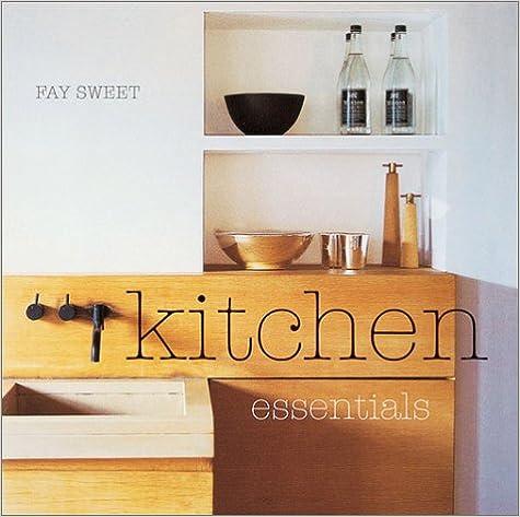 eBook Amazon Kitchen Essentials iBook 1841724823 by Fay Sweet