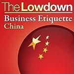 The Lowdown: Business Etiquette - China | Florian Loloum