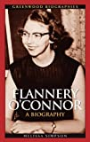 Flannery O'Connor, Melissa Simpson, 0313329990