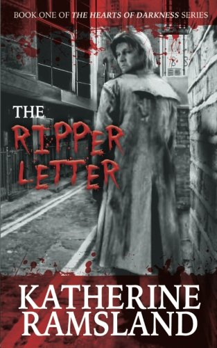 The Ripper Letter: Book One of The Hearts of Darkness Series (Volume 1)