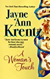 A Woman's Touch, Jayne Ann Krentz, 1551663155