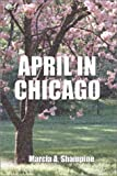 April in Chicago, Marcia Shampine, 1588518124