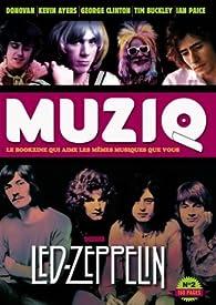 Muziq, N°2 : Led Zeppelin par Frédéric Goaty