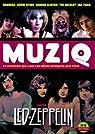 Muziq, N°2 : Led Zeppelin par Goaty