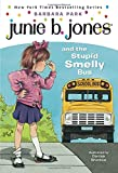 Junie B. Jones #1: Junie B. Jones and the Stupid Smelly Bus (A First Stepping Stone Book)