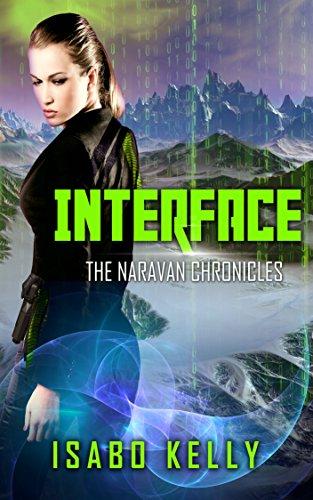 Interface (The Naravan Chronicles Book 2)