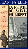 Les enquêtes de Marie Lester, tome 17 : La régate du Saint-Philibert par Failler