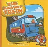 The Runaway Train, Cecilia Minden, 1602530246