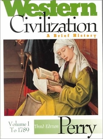 Western Civilization: A Brief History to 1789