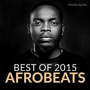 Afrobeats Best of 2015 by Various Artist on Amazon Music - Amazon com