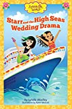 Download Starr and the High Seas Wedding Drama (Flower Girl World) in PDF ePUB Free Online