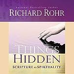 Things Hidden: Scripture as Spirituality | Richard Rohr