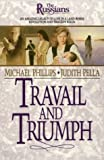 Travail and Triumph, Michael Phillips and Judith Pella, 1556611749