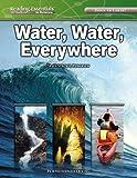Water, Water, Everywhere, Traci Steckel Pedersen, 075694631X