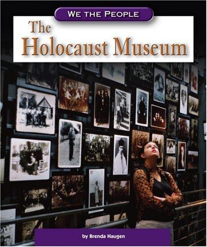 The Holocaust Museum (We the People: Modern America) ebook