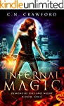 Infernal Magic: An Urban Fantasy Nove...