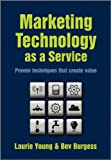 Marketing Technology as a Service, , 0470748400