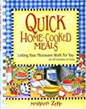 img - for Quick Home-Cooked Meals: Letting Your Microwave Work for You book / textbook / text book