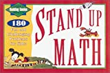Stand Up Math: 180 Challenging Problems for Kids, Super Genius Level, Ages 10 Up (Level 3 Super Genbius Ages 10 & Up)